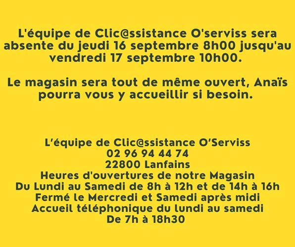 L''équipe de Clic@ssistance O''serviss sera absente 0
